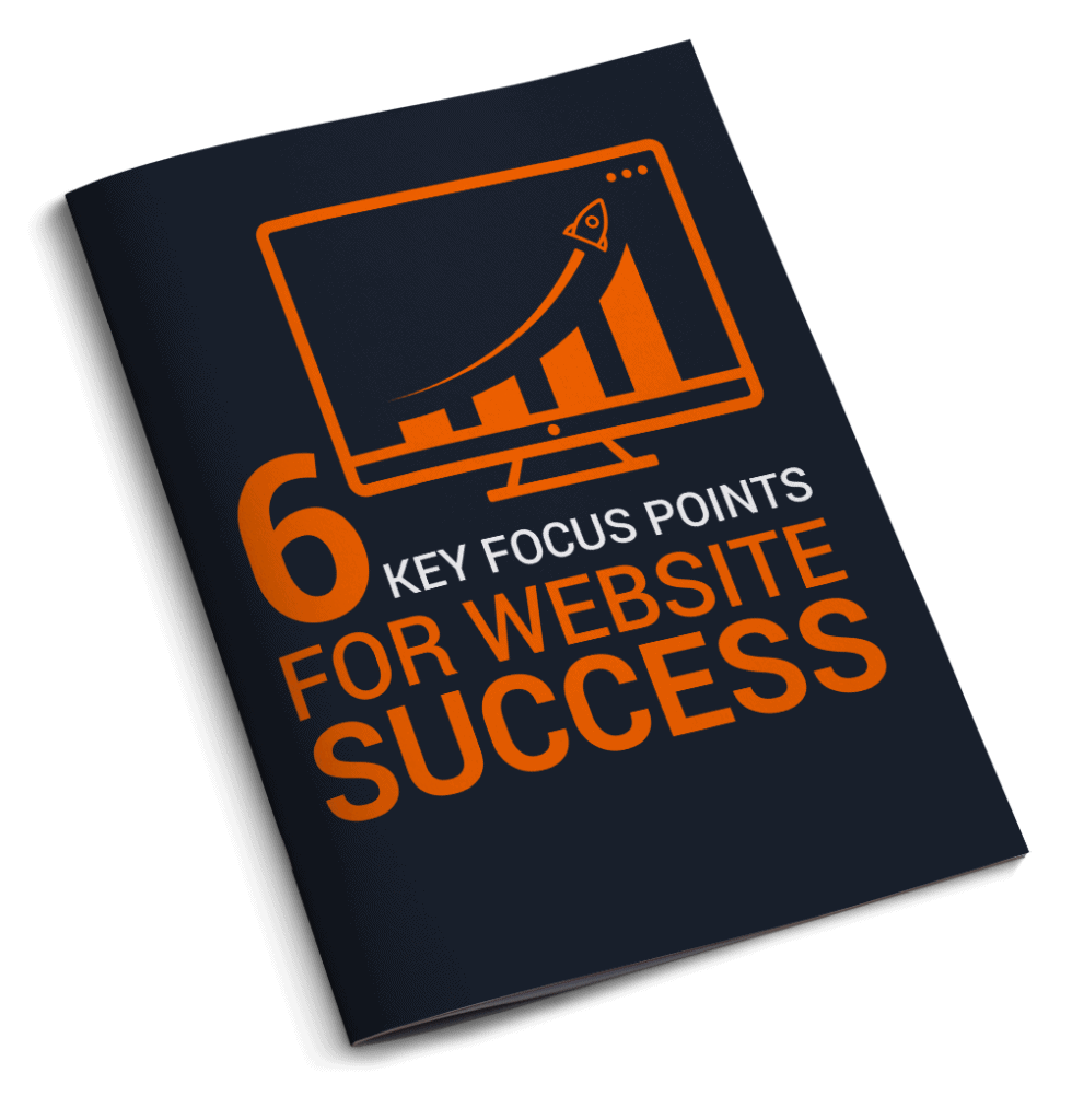 e-book cover for '6 Key Focus Points For Website Success'